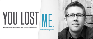 David Kinnaman - You Lost Me - Banner